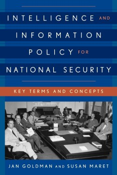 Description: Intelligence and Information Policy for National Security