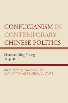 Description: Confucianism in Contemporary Chinese Politics