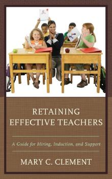 Description: Retaining Effective Teachers