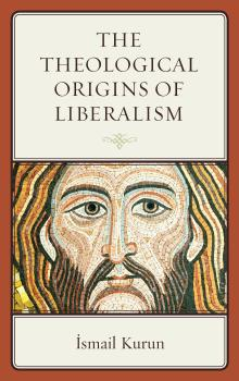 Description: The Theological Origins of Liberalism