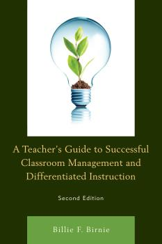 Description: A Teacher's Guide to Successful Classroom Management and Differentiated Instruction