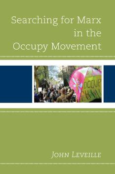 Description: Searching for Marx in the Occupy Movement