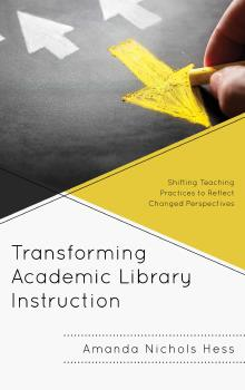 Description: Transforming Academic Library Instruction