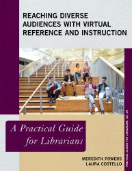 Description: Reaching Diverse Audiences with Virtual Reference and Instruction