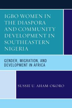 Description: Igbo Women in the Diaspora and Community Development in Southeastern Nigeria