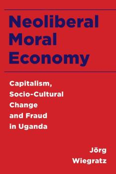 Description: Neoliberal Moral Economy