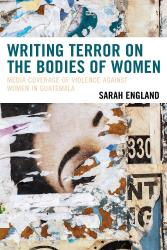 Description: Writing Terror on the Bodies of Women